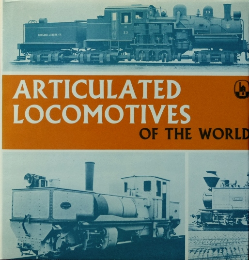 Image for ARTICULATED LOCOMOTIVES OF THE WORLD