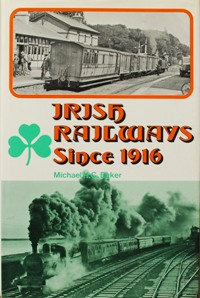 Image for IRISH RAILWAYS SINCE 1916