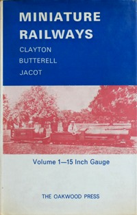 Image for MINIATURE RAILWAYS Volume 1 : 15 Inch Gauge