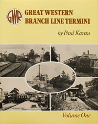 Image for GREAT WESTERN BRANCH LINE TERMINI  Volume 1