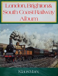Image for LONDON, BRIGHTON & SOUTH COAST RAILWAY ALBUM