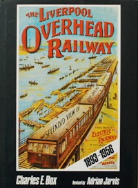 Image for THE LIVERPOOL OVERHEAD RAILWAY