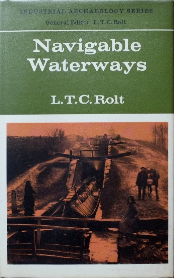 Image for NAVIGABLE WATERWAYS (Industrial Archaeology Series)