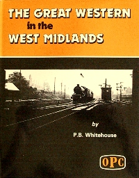 Image for THE GREAT WESTERN IN THE WEST MIDLANDS