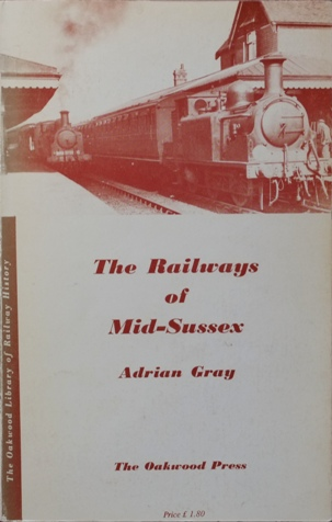 Image for THE RAILWAYS OF MID-SUSSEX