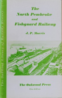 Image for THE NORTH PEMBROKE & FISHGUARD RAILWAY