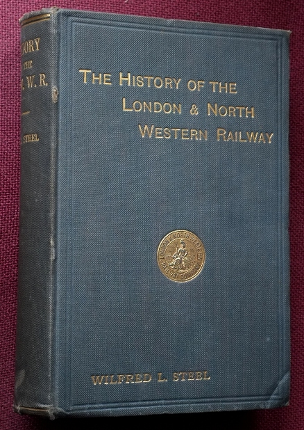 Image for THE HISTORY OF THE LONDON & NORTH WESTERN RAILWAY