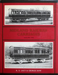 Image for MIDLAND RAILWAY CARRIAGES Volume One