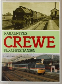 Image for RAIL CENTRES : CREWE
