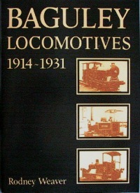 Image for BAGULEY LOCOMOTIVES 1914 - 1931