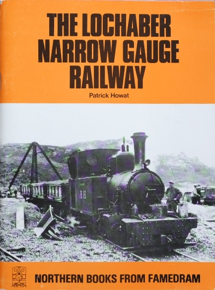 Image for THE LOCHABER NARROW GAUGE RAILWAY