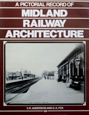 Image for A PICTORIAL RECORD OF MIDLAND RAILWAY ARCHITECTURE