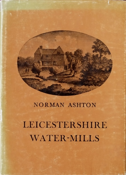 Image for LEICESTERSHIRE WATER-MILLS