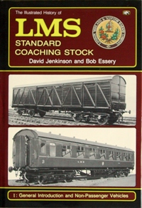 Image for THE ILLUSTRATED HISTORY OF LMS STANDARD COACHING STOCK Vol.I