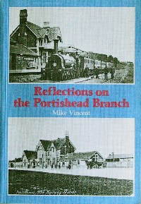 Image for REFLECTIONS ON THE PORTISHEAD BRANCH