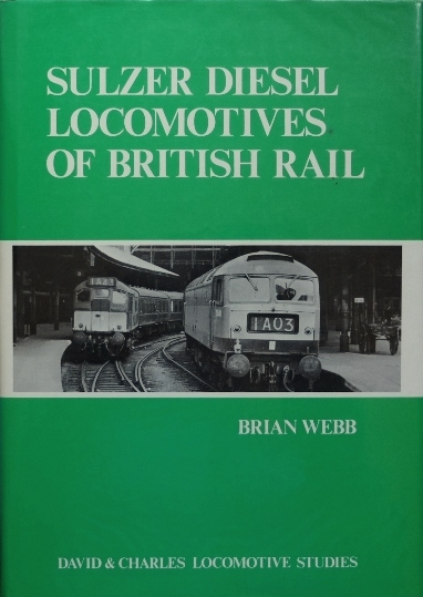 Image for SULZER DIESEL LOCOMOTIVES OF BRTISH RAIL