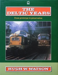 Image for THE DELTIC YEARS : FROM PROTOTYPE TO PRESERVATION