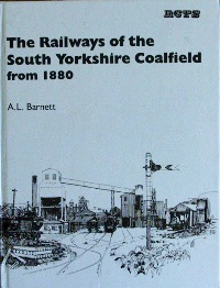 Image for THE RAILWAYS OF THE SOUTH YORKSHIRE COALFIELD FROM 1880