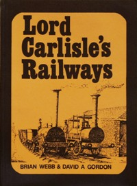 Image for LORD CARLISLE'S RAILWAYS