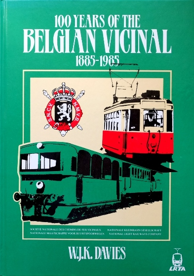 Image for 100 YEARS OF THE BELGIAN VICINAL 1885 - 1985