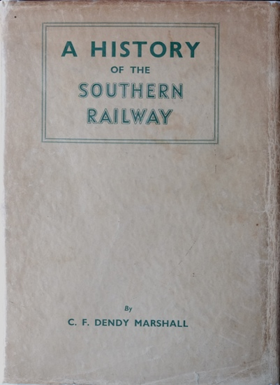 Image for A HISTORY OF THE SOUTHERN RAILWAY