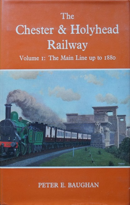 Image for THE CHESTER & HOLYHEAD RAILWAY Vol.1