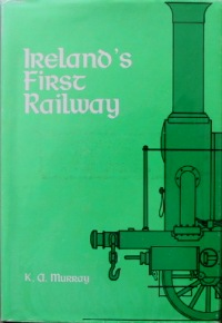 Image for IRELAND'S FIRST RAILWAY