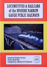 Image for LOCOMOTIVES & RAILCARS OF THE SPANISH NARROW GAUGE PUBLIC RAILWAYS