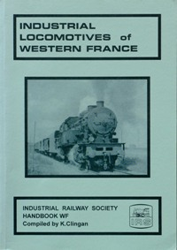 Image for INDUSTRIAL LOCOMOTIVES OF WESTERN FRANCE