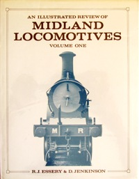 Image for AN ILLUSTRATED REVIEW OF MIDLAND LOCOMOTIVES Volume One