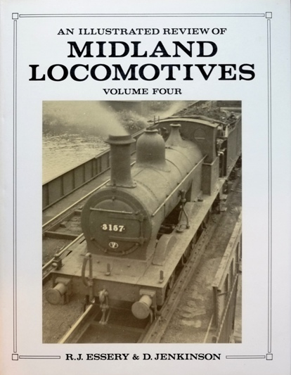 Image for AN ILLUSTRATED REVIEW OF MIDLAND LOCOMOTIVES Volume Four