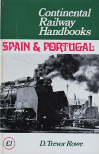 Image for CONTINENTAL RAILWAY HANDBOOKS - SPAIN & PORTUGAL