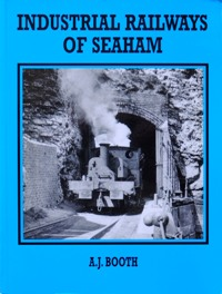 Image for INDUSTRIAL RAILWAYS OF SEAHAM