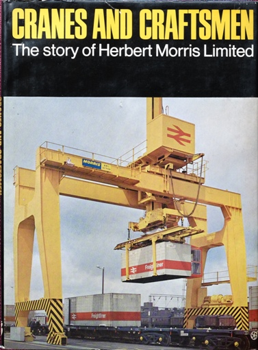 Image for CRANES AND CRAFTSMEN : THE STORY OF HERBERT MORRIS LIMITED