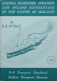 Image for COASTAL PASSENGER STEAMERS AND INLAND NAVIGATIONS IN THE SOUTH OF IRELAND