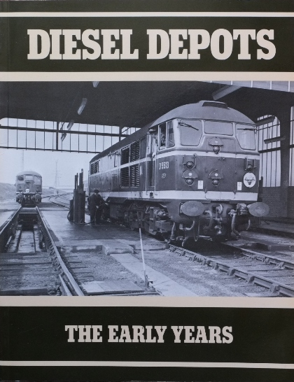 Image for DIESEL DEPOTS : THE EARLY YEARS