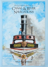 Image for THE ILLUSTRATED HISTORY OF CANAL & RIVER NAVIGATIONS