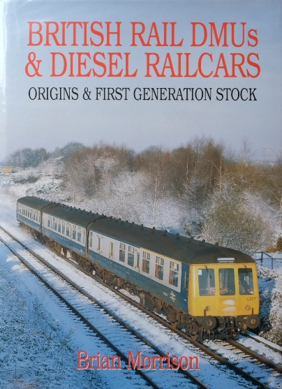 Image for BRITISH RAIL DMUs & DIESEL RAILCARS - ORIGINS & FIRST GENERATION STOCK