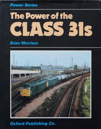 Image for THE POWER OF THE CLASS 31s