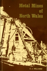 Image for METAL MINES OF NORTH WALES