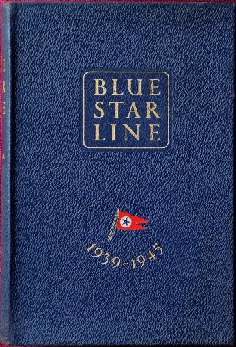 Image for BLUE STAR LINE : a Record of Service 1939 - 1945