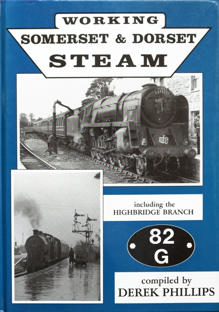 Image for WORKING SOMERSET & DORSET STEAM