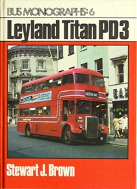 Image for BUS MONOGRAPHS : 6   LEYLAND TITAN PD3