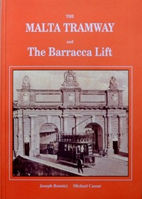 Image for THE MALTA TRAMWAY AND THE BARRACCA LIFT