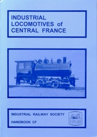 Image for INDUSTRIAL LOCOMOTIVES OF CENTRAL FRANCE
