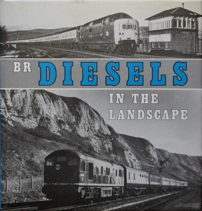 Image for BR DIESELS IN THE LANDSCAPE
