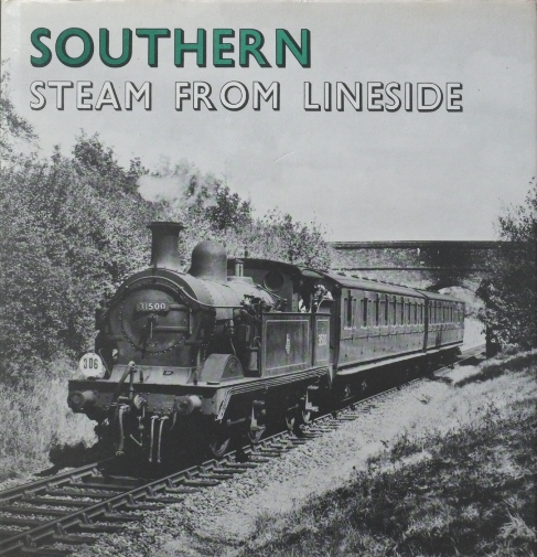 Image for SOUTHERN STEAM FROM LINESIDE