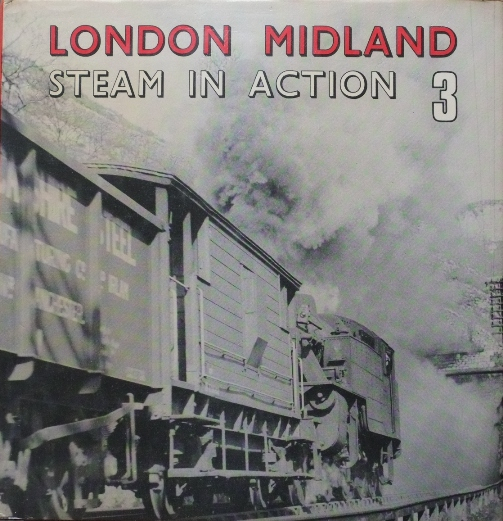Image for LONDON MIDLAND STEAM IN ACTION 3