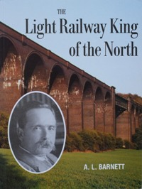 Image for THE LIGHT RAILWAY KING OF THE NORTH