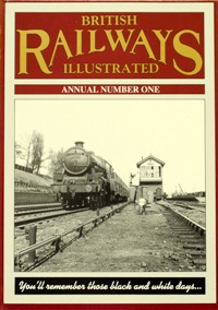 Image for BRITISH RAILWAYS ILLUSTRATED ANNUAL NUMBER 1